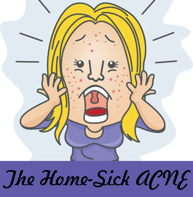 The Home-Sick Acne